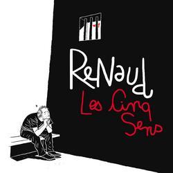 Les Cinq Sens - Renaud