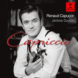 Capriccio - Works for Violin and Piano [Digital version] - Renaud Capucon