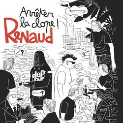 Arrêter La Clope - Renaud