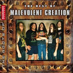 The Best of Malevolent Creation - Malevolent Creation