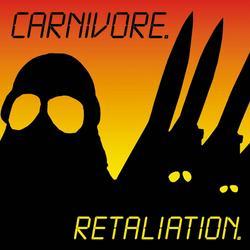 Retaliation - Carnivore
