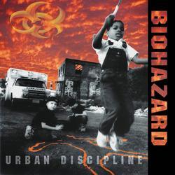 Urban Discipline - Biohazard