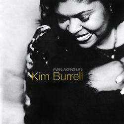 Everlasting Life - Kim Burrell