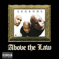 Legends - Above The Law