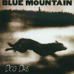 Dog Days - Blue Mountain