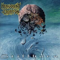 Stillborn - Malevolent Creation