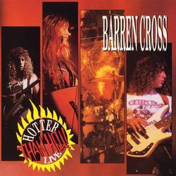 Hotter Than Hell Live - Barren Cross