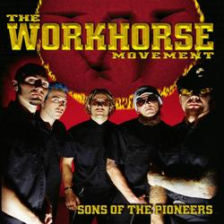 Sons of the Pioneers - The Workhorse Movement