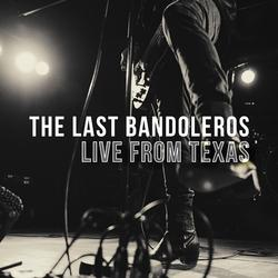 Hey Baby Que Pasó (Live from Texas) - The Last Bandoleros