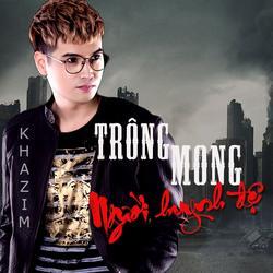 Trông Mong Người Huynh Đệ (Single) - Kha Zim