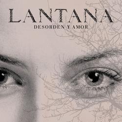 Desorden y Amor - Lantana