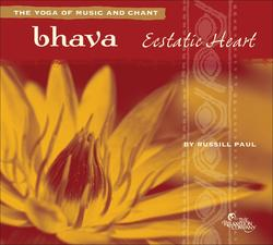 Bhava: Ecstatic Heart - Russill Paul