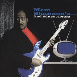 2nd Blues Album - Mem Shannon