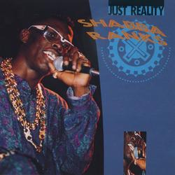 Just Reality - Shabba Ranks