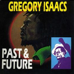 Past & Future - Gregory Isaacs