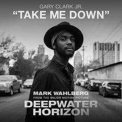 Take Me Down - Gary Clark Jr.