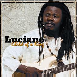 Child Of A King - Luciano