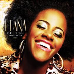 Better Tomorrow - Etana
