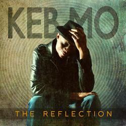 The Reflection - Keb Mo