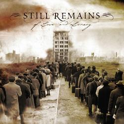 Of Love And Lunacy - Still Remains