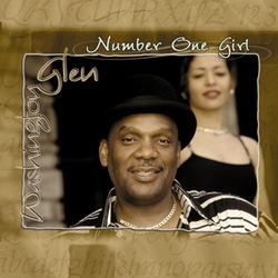 Number One Girl - Glen Washington