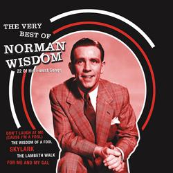 The Very Best Of Norman Wisdom - Norman Wisdom