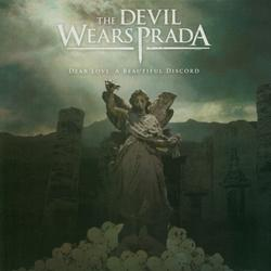 Dear Love: A Beautiful Discord - The Devil Wears Prada