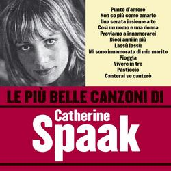 Le pìu belle canzoni di Catherine Spaak - Catherine Spaak
