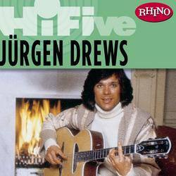 Rhino Hi-Five: Jürgen Drews - Jürgen Drews