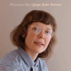 Sings John Denver - Mountain Man