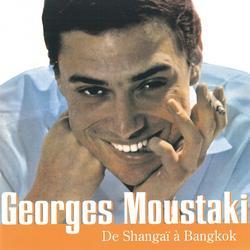 De Shangaï À Bangkok - Georges Moustaki