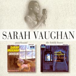 Snowbound/The Lonely Hours - Sarah Vaughan
