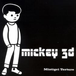 Mistigri Torture - Mickey 3d