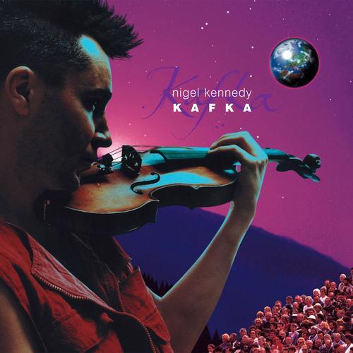 Kafka - Nigel Kennedy