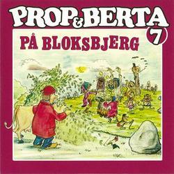 Prop Og Berta 7 (Prop Og Berta På Bloksbjerg) - Prop Og Berta
