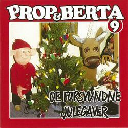 Prop Og Berta 9 (De Forsvundne Julegaver) - Prop Og Berta