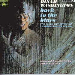 Back To The Blues - Dinah Washington