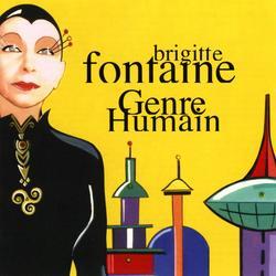 genre humain - Brigitte Fontaine