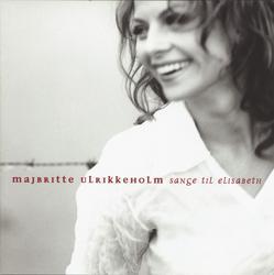 Sange Til Elisabeth - Majbritte Ulrikkeholm