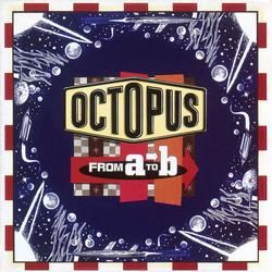 From A To B - Octopus