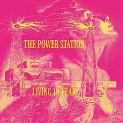 Living In Fear - The Power Station