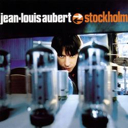 stockholm - Jean-Louis Aubert