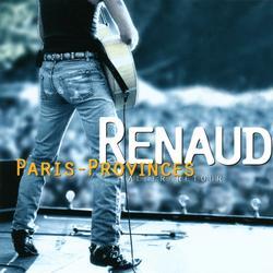 Paris Provinces Aller/Retour (Live) - Renaud