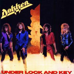 Under Lock And Key - Dokken
