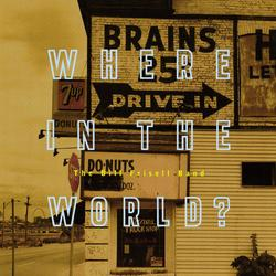 Where In The World? - Bill Frisell
