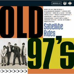 Satellite Rides - Old 97