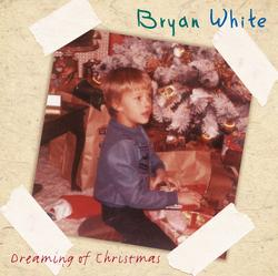 Dreaming Of Christmas - Bryan White