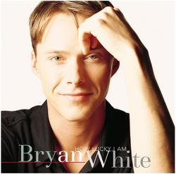 How Lucky I Am - Bryan White