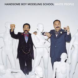 White People - Handsome Boy Modeling School