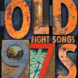 Fight Songs - Old 97